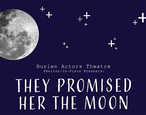 They Promised Her The Moon